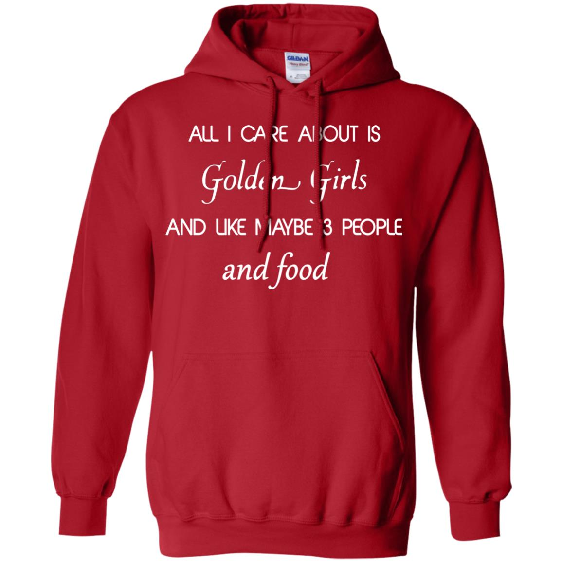 image 2691 - All I Care About Is Golden Girls Shirt, Hoodie