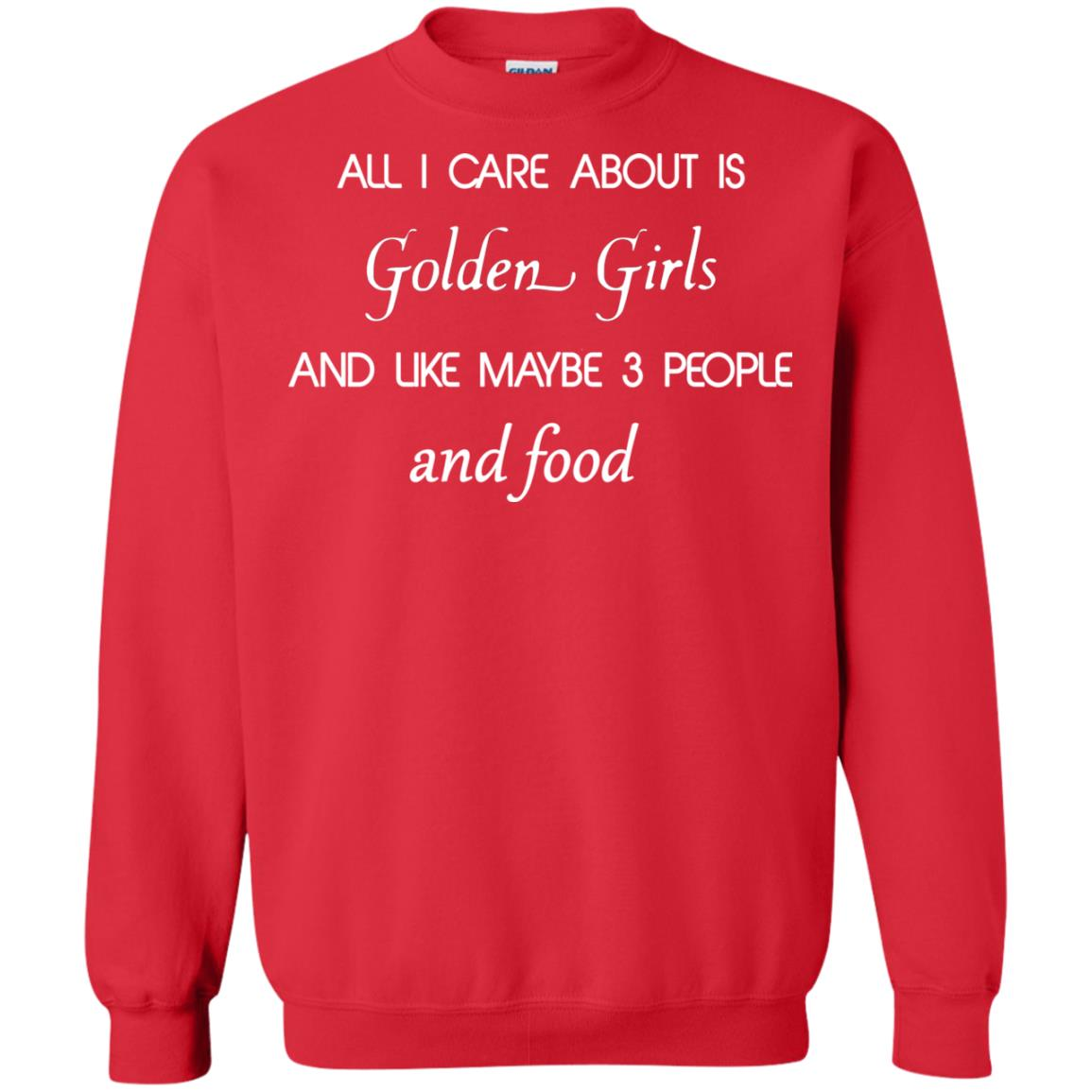 image 2694 - All I Care About Is Golden Girls Shirt, Hoodie