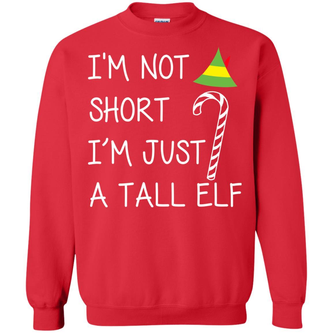 image 2706 - I'm Not Short I'm Just A Tall Elf Christmas Sweatshirt, Hoodie