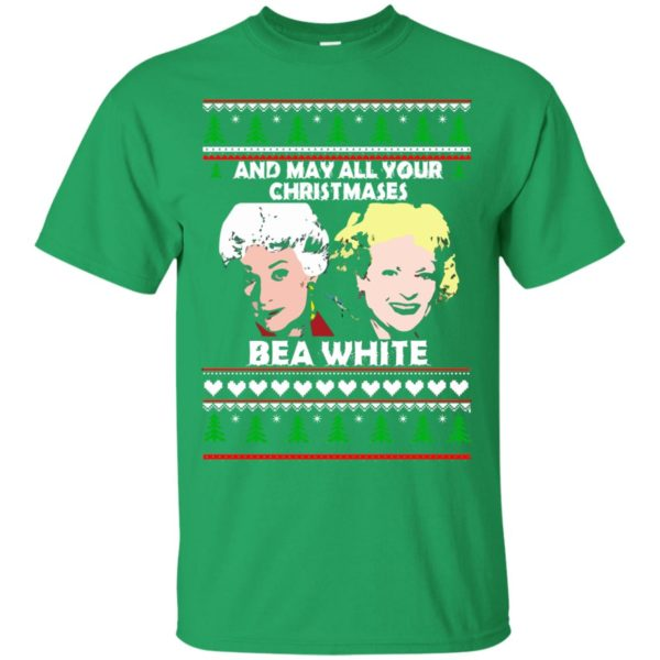 image 2938 600x600 - Golden Girls: May all your Christmases Bea White Ugly Sweater, Shirt