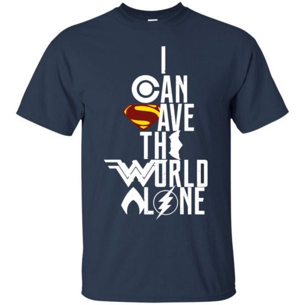 image 3394 600x600 - Superman: I Can Save The World Alone Shirt, Hoodie