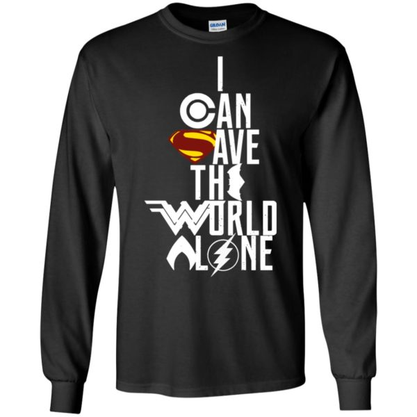 image 3395 600x600 - Superman: I Can Save The World Alone Shirt, Hoodie