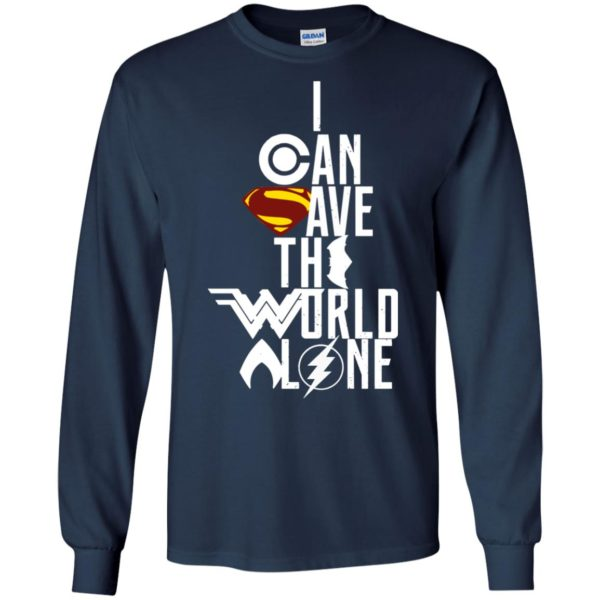 image 3396 600x600 - Superman: I Can Save The World Alone Shirt, Hoodie