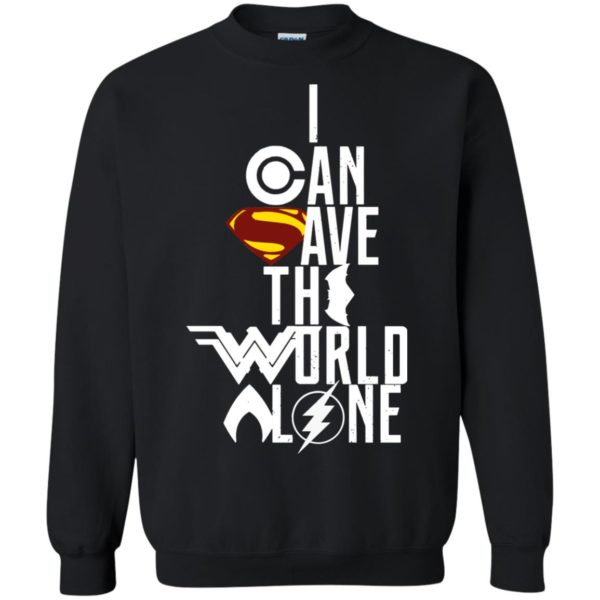 image 3399 600x600 - Superman: I Can Save The World Alone Shirt, Hoodie