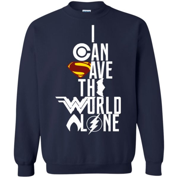 image 3400 600x600 - Superman: I Can Save The World Alone Shirt, Hoodie