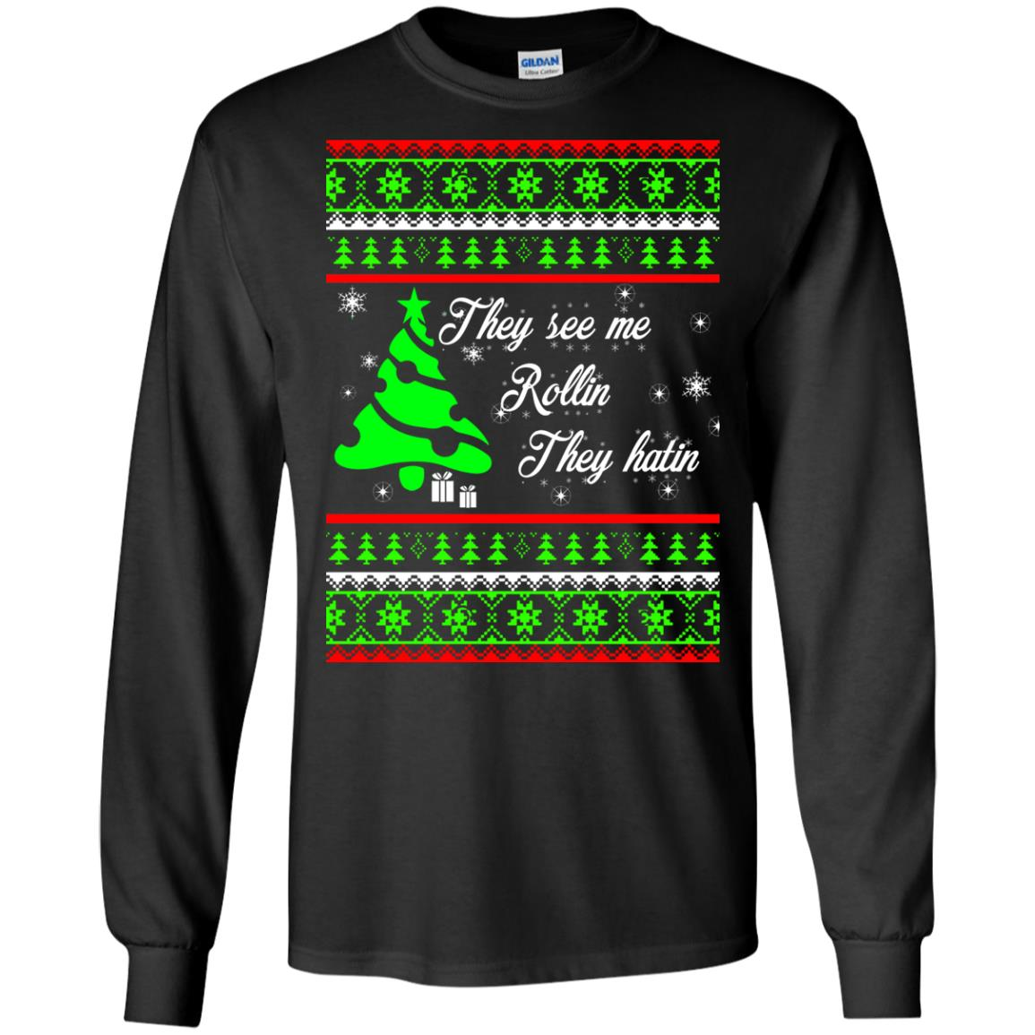 image 3836 - They See Me Rollin They Hatin Christmas Sweater, Shirt