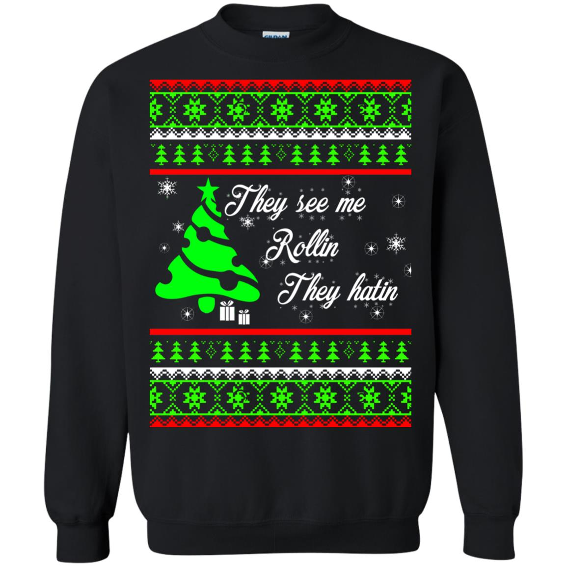 image 3842 - They See Me Rollin They Hatin Christmas Sweater, Shirt