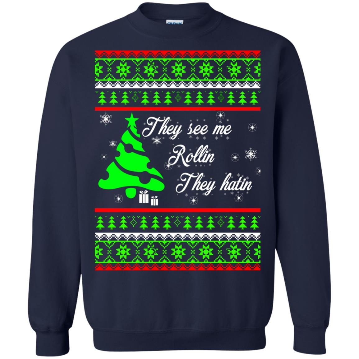 image 3843 - They See Me Rollin They Hatin Christmas Sweater, Shirt