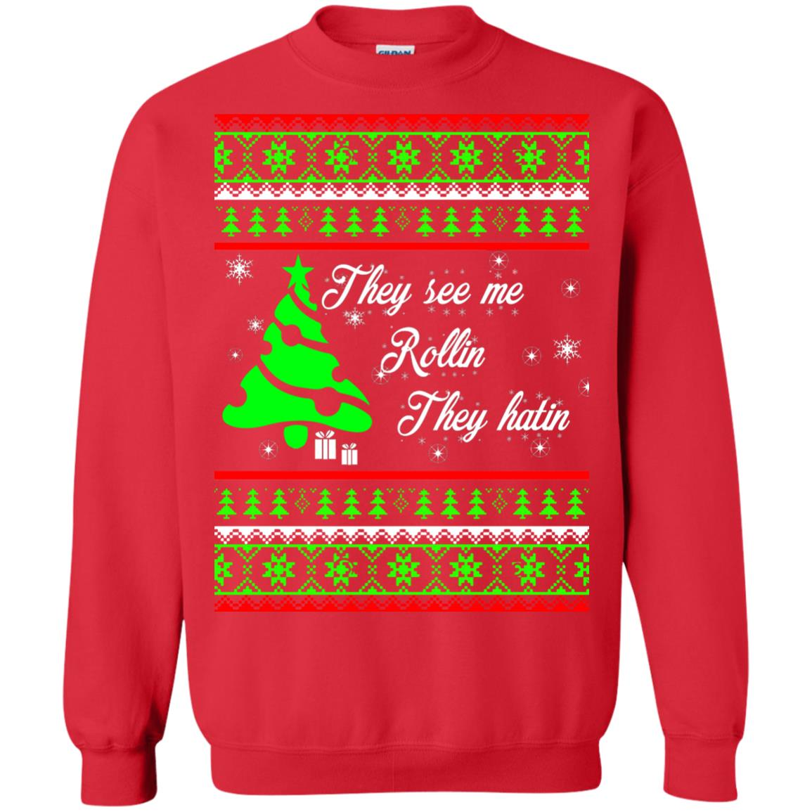 image 3844 - They See Me Rollin They Hatin Christmas Sweater, Shirt