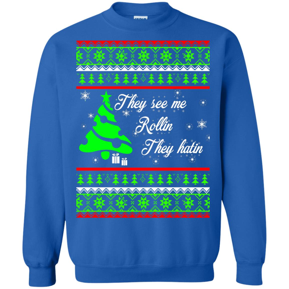 image 3846 - They See Me Rollin They Hatin Christmas Sweater, Shirt