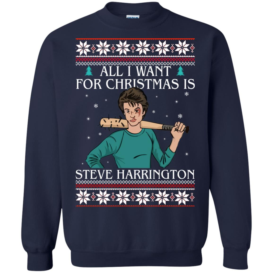 image 4035 - All I want for Christmas is Steve Harrington Ugly Sweater