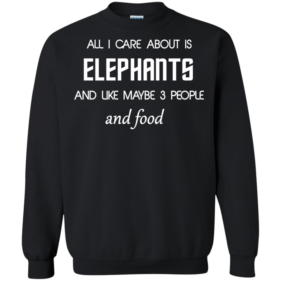 image 4199 - All I care about is elephants shirt, hoodie, sweater