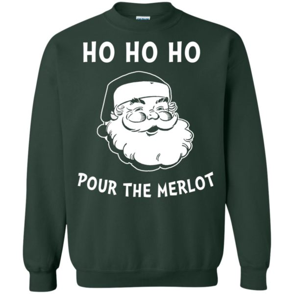 image 4463 600x600 - Santa Ho Ho Ho Pour The Merlot Christmas Sweater, Hoodie