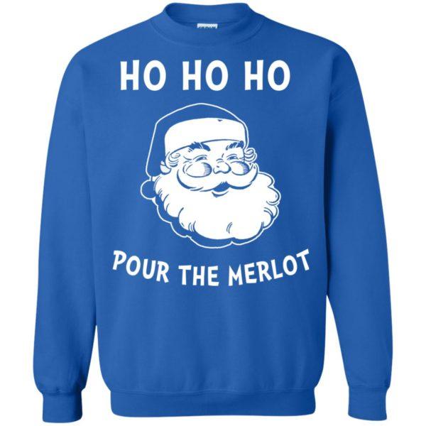 image 4464 600x600 - Santa Ho Ho Ho Pour The Merlot Christmas Sweater, Hoodie