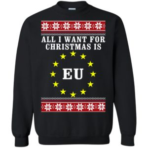 image 4653 300x300 - All I want for Christmas is EU Sweater, Shirt, Hoodie