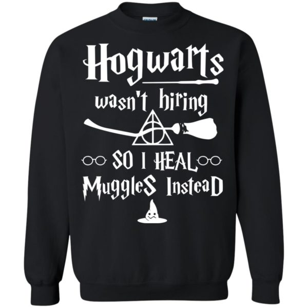 image 5003 600x600 - Hogwarts wasn't hiring so I heal Muggles instead shirt, hoodie