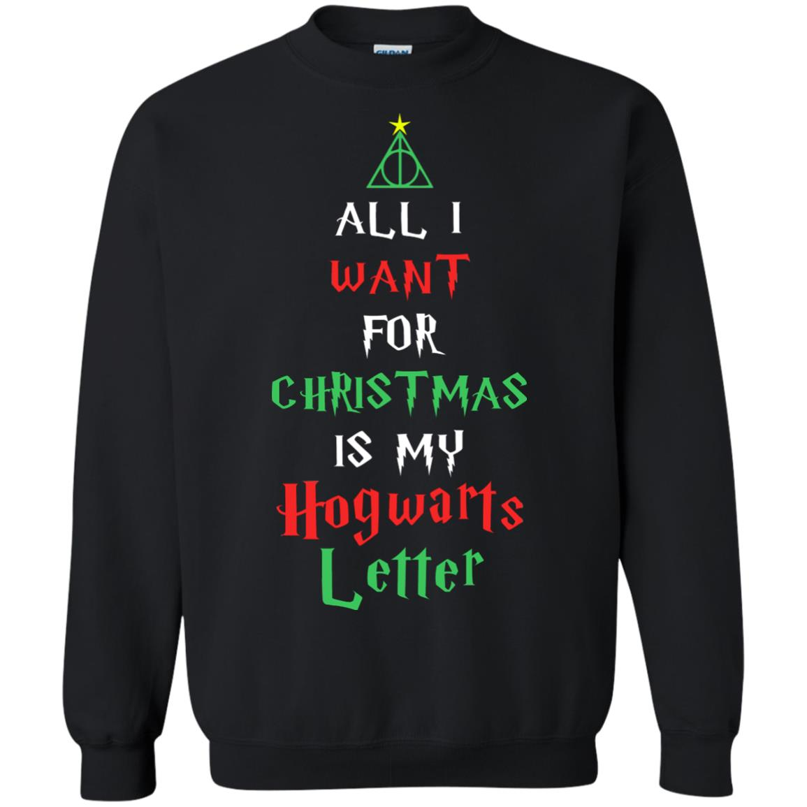 image 524 - All I Want For Christmas Is My Hogwarts Letter Sweater, Christmas Sweatshirts