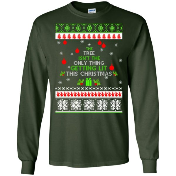 image 5564 600x600 - The Tree Isn't The Only Thing Getting Lit This Christmas Sweater, Long Sleeve