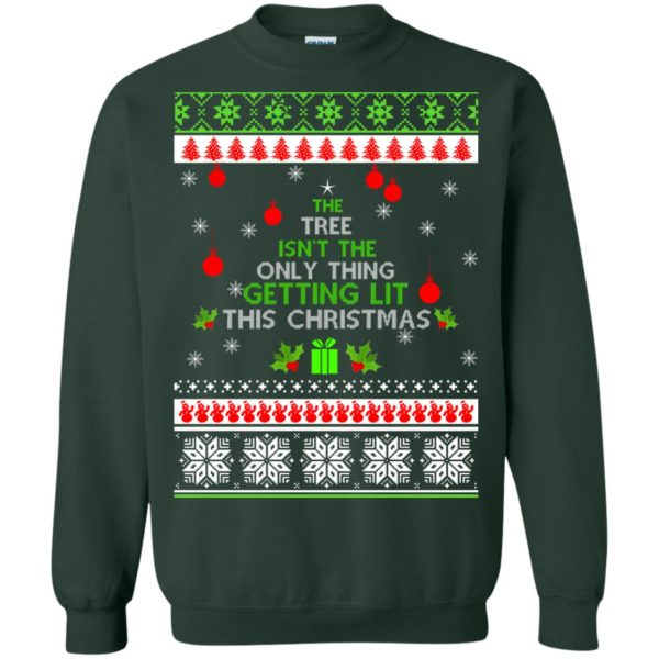 image 5572 600x600 - The Tree Isn't The Only Thing Getting Lit This Christmas Sweater, Long Sleeve