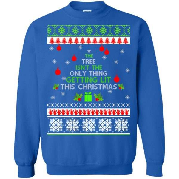 image 5573 600x600 - The Tree Isn't The Only Thing Getting Lit This Christmas Sweater, Long Sleeve