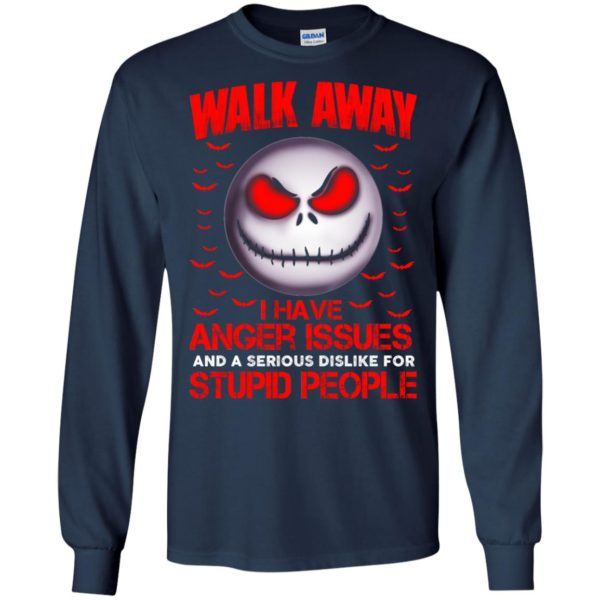 image 568 600x600 - Jack Skellington: Walk away i have anger issues and a serious dislike for stupid people shirt, hoodie