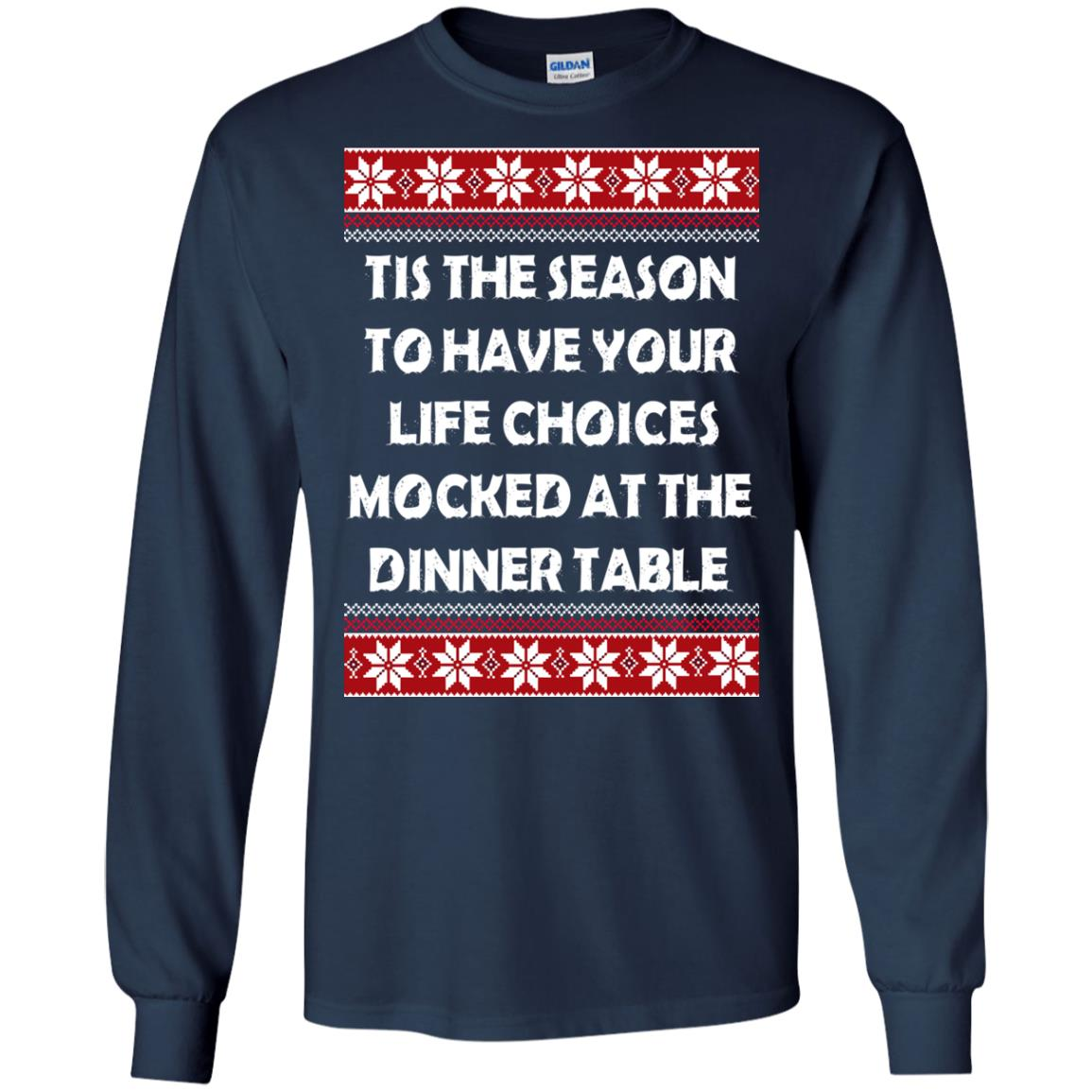 image 5893 - Tis The Season To Have Your Life Choices Mocked Christmas Sweater, Hoodie
