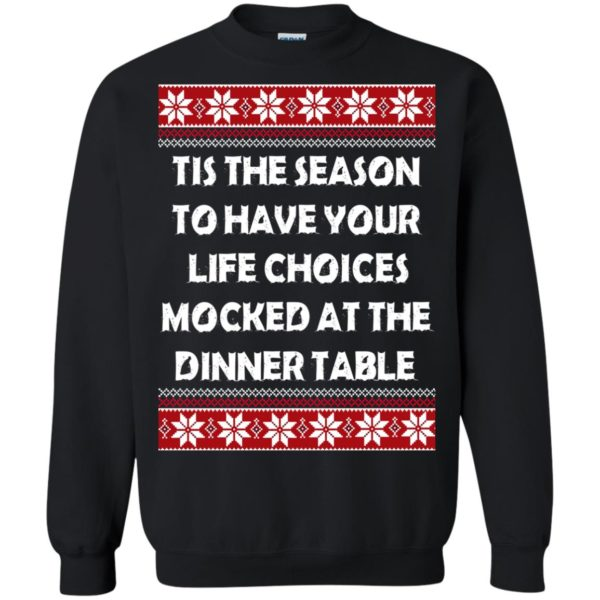 image 5896 600x600 - Tis The Season To Have Your Life Choices Mocked Christmas Sweater, Hoodie