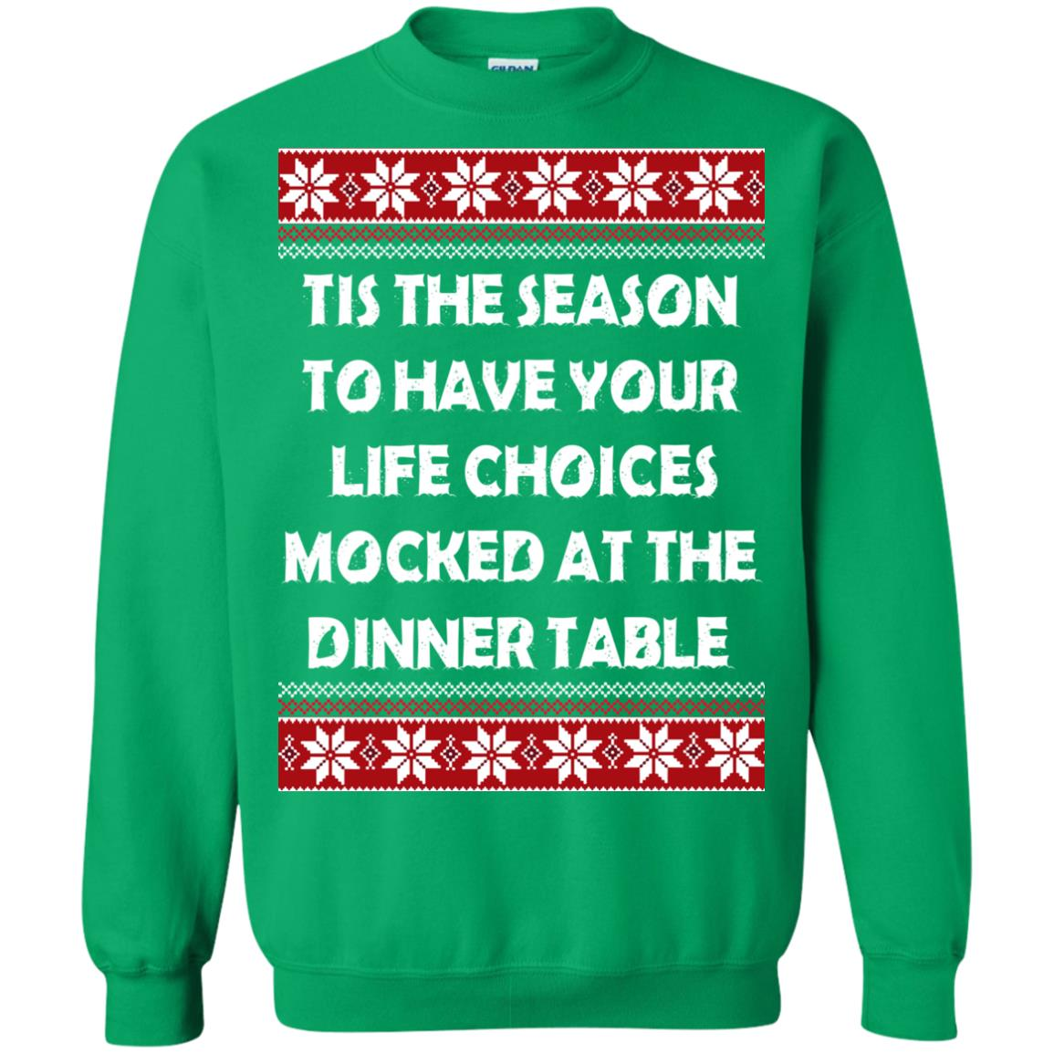 image 5901 - Tis The Season To Have Your Life Choices Mocked Christmas Sweater, Hoodie