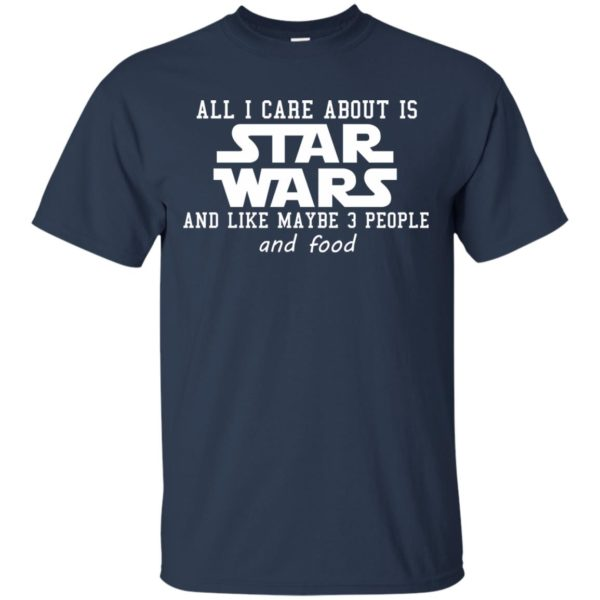 image 601 600x600 - All I care about is Star Wars & like maybe 3 people & food