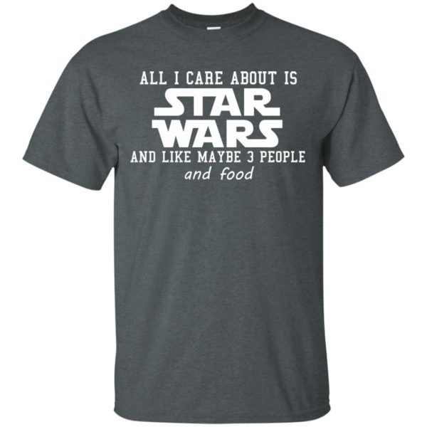 image 602 600x600 - All I care about is Star Wars & like maybe 3 people & food