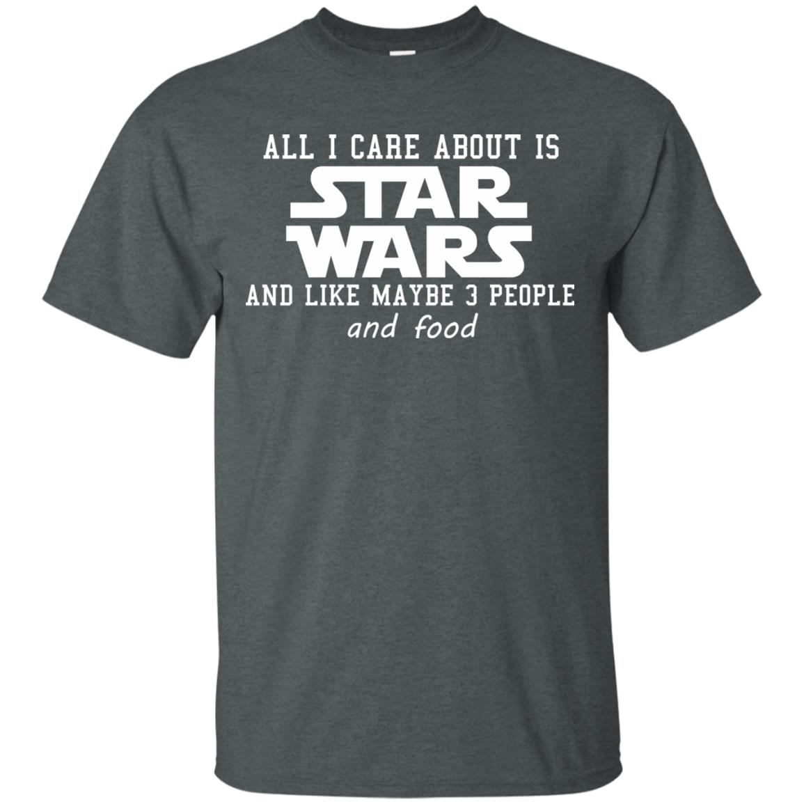 image 602 - All I care about is Star Wars & like maybe 3 people & food