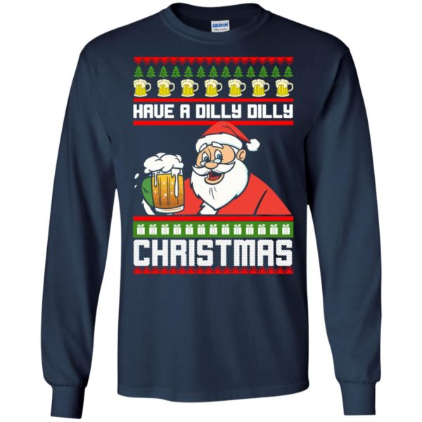 image 6129 600x600 - Have a Dilly Dilly Christmas Ugly Sweatshirt, Long Sleeve