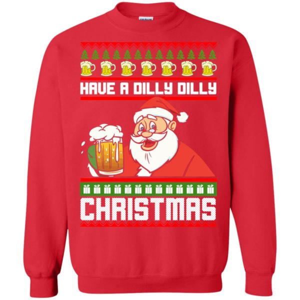 image 6134 600x600 - Have a Dilly Dilly Christmas Ugly Sweatshirt, Long Sleeve