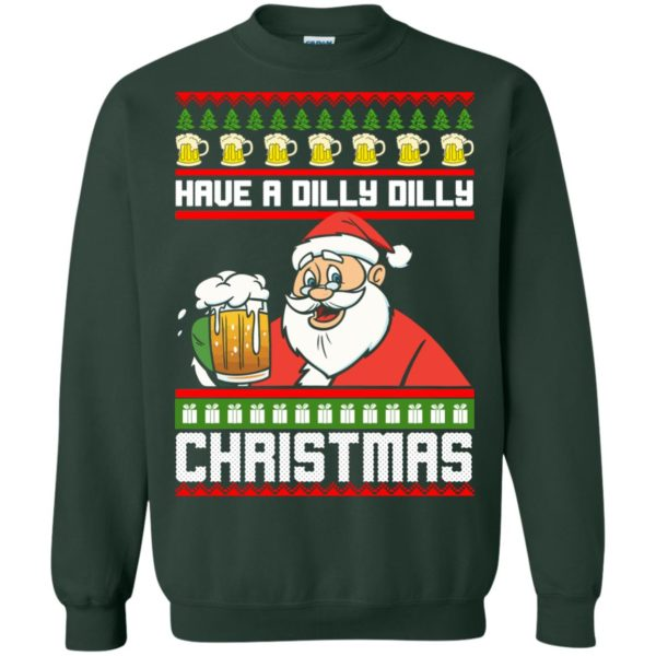 image 6135 600x600 - Have a Dilly Dilly Christmas Ugly Sweatshirt, Long Sleeve