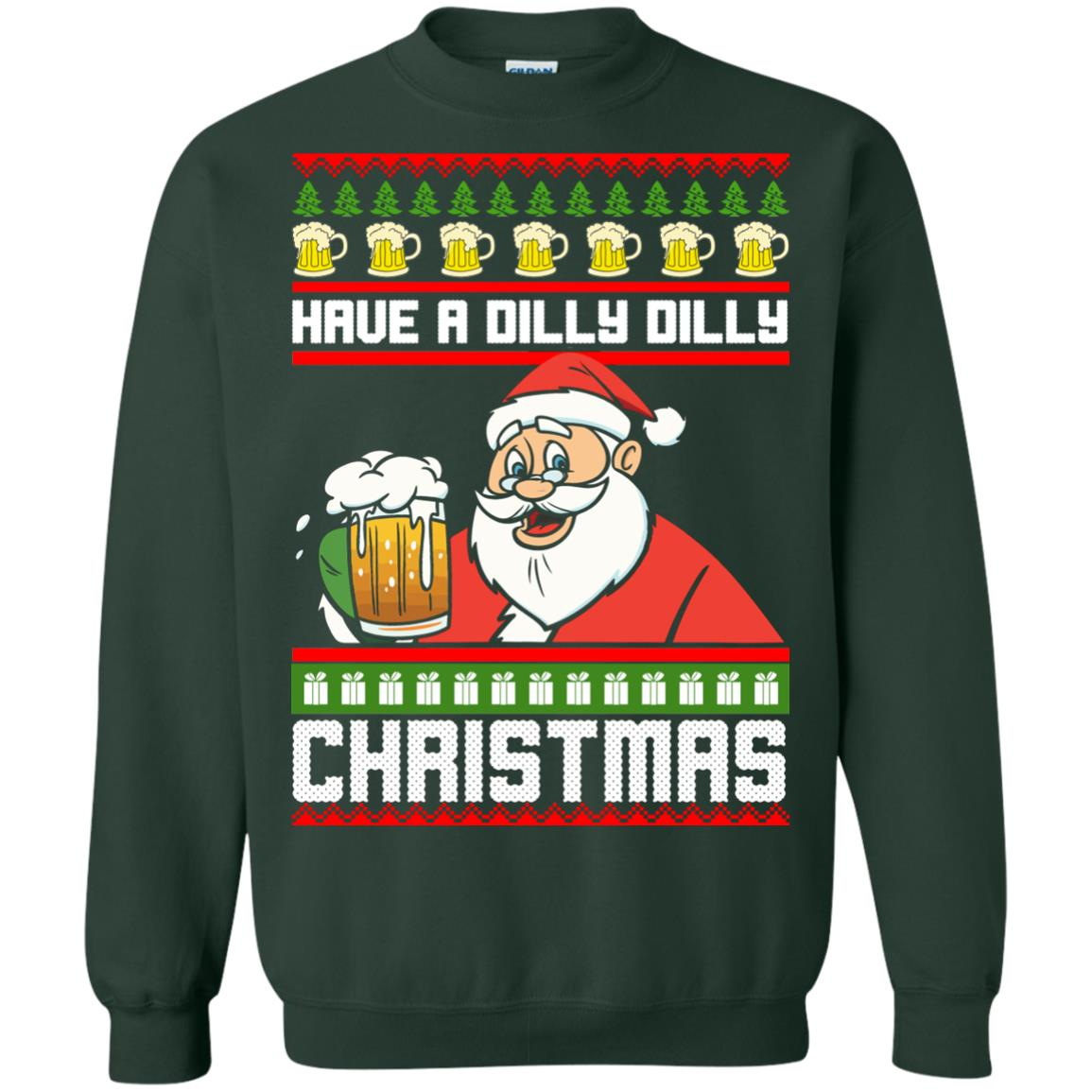 image 6135 - Have a Dilly Dilly Christmas Ugly Sweatshirt, Long Sleeve