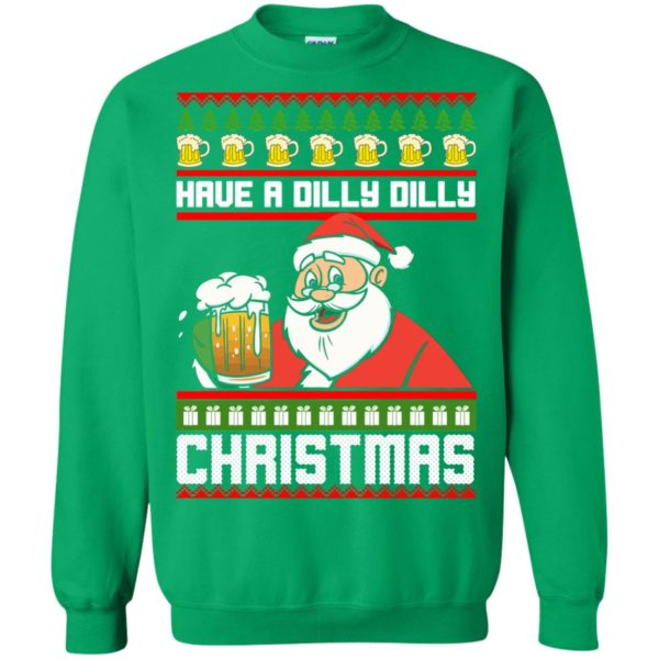 image 6137 600x600 - Have a Dilly Dilly Christmas Ugly Sweatshirt, Long Sleeve