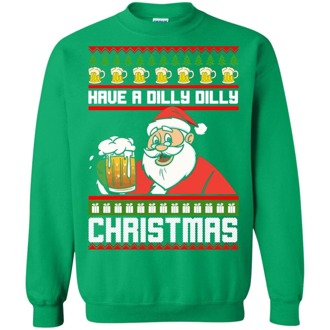 image 6137 - Have a Dilly Dilly Christmas Ugly Sweatshirt, Long Sleeve