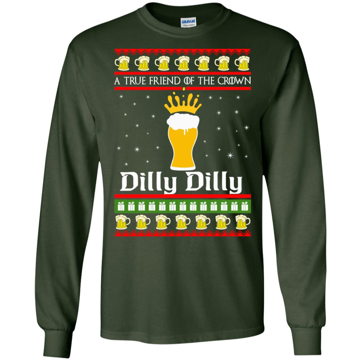 image 6319 - A True Friend Of The Crown Dilly Dilly Christmas Sweater, Hoodie