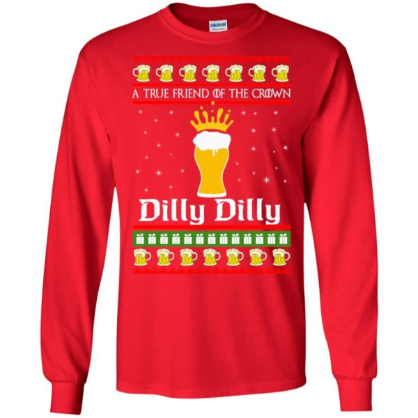 image 6320 600x600 - A True Friend Of The Crown Dilly Dilly Christmas Sweater, Hoodie