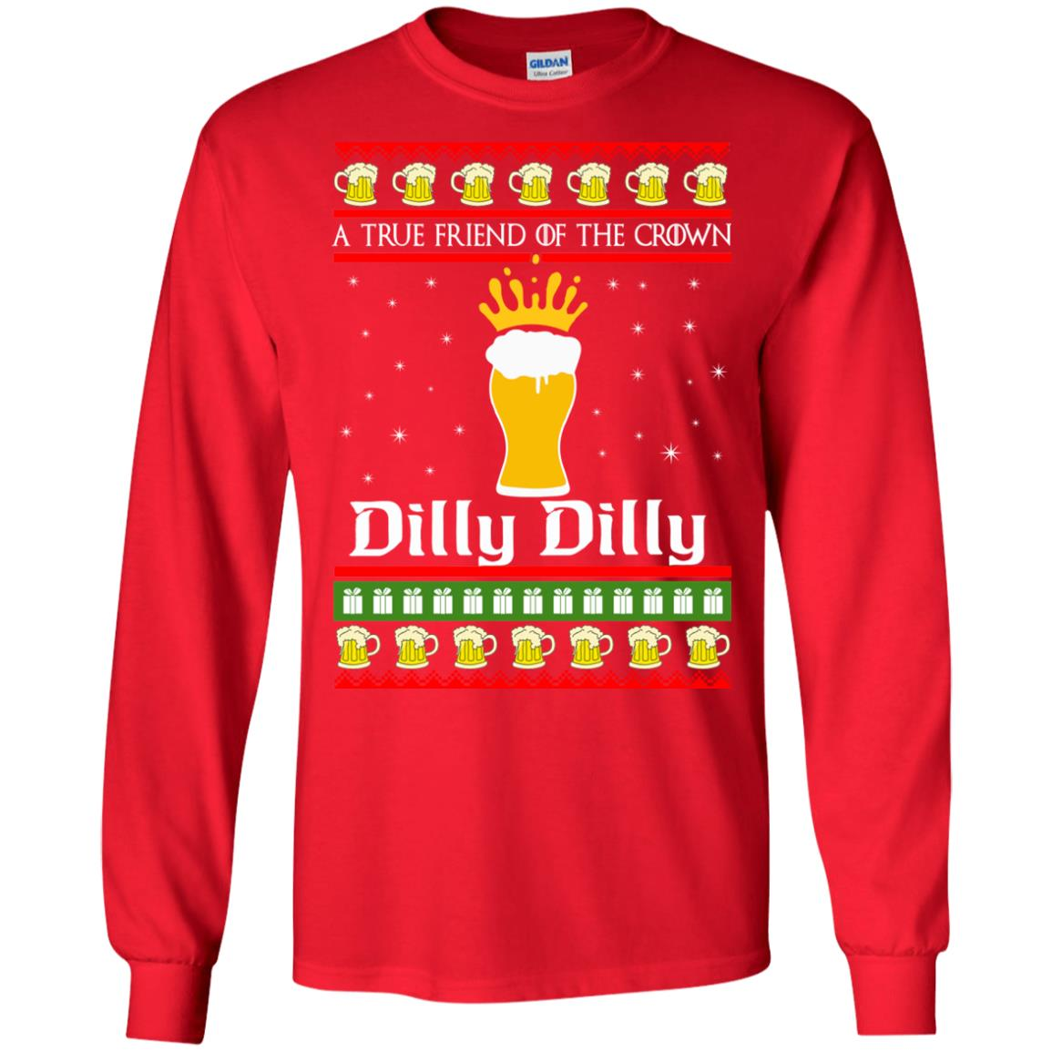 image 6320 - A True Friend Of The Crown Dilly Dilly Christmas Sweater, Hoodie