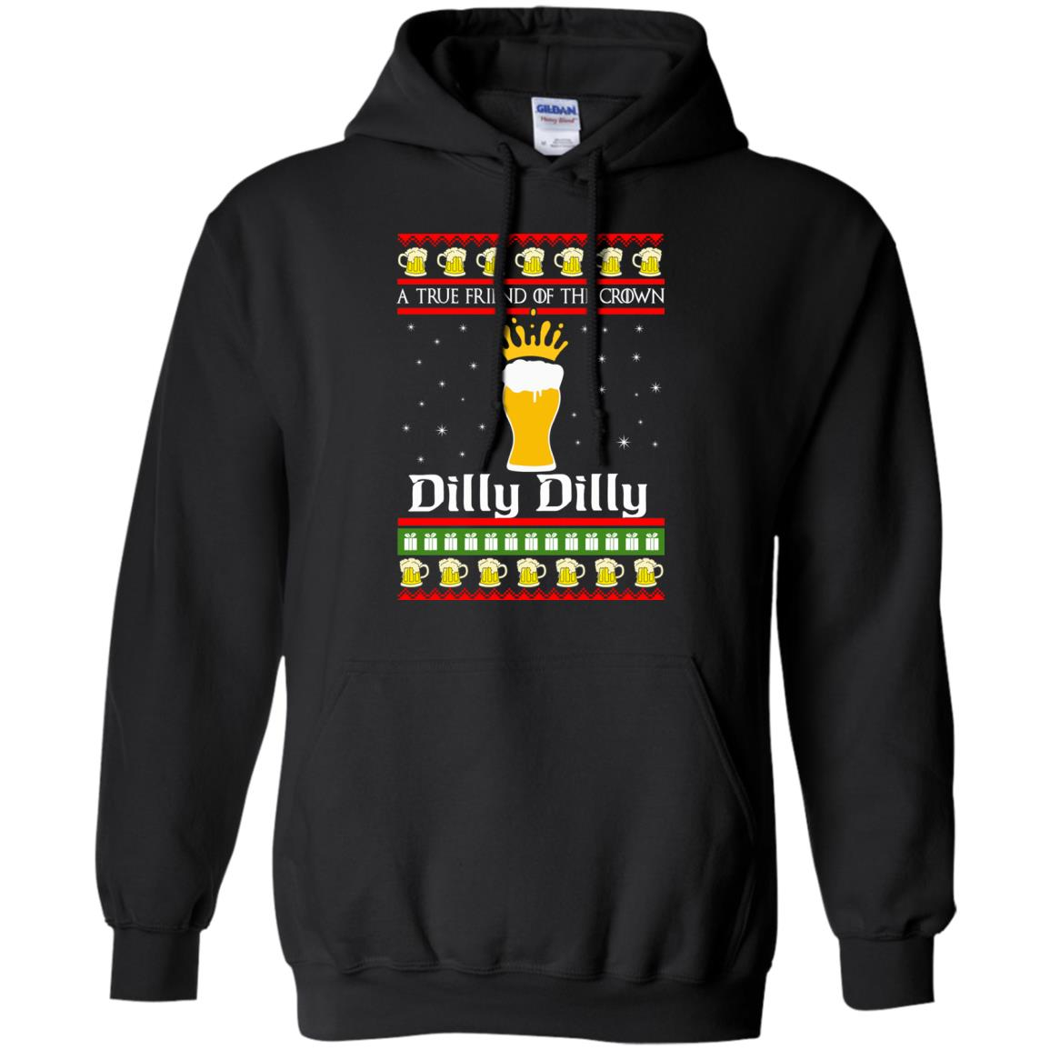 image 6322 - A True Friend Of The Crown Dilly Dilly Christmas Sweater, Hoodie