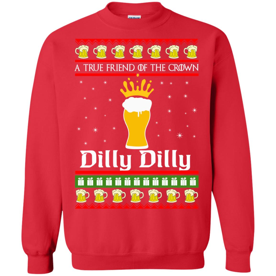 image 6326 - A True Friend Of The Crown Dilly Dilly Christmas Sweater, Hoodie
