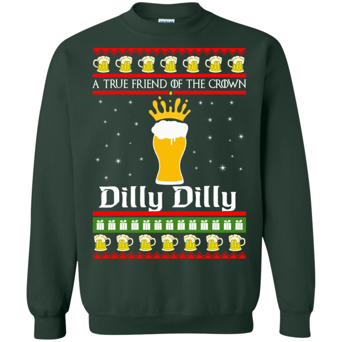 image 6327 - A True Friend Of The Crown Dilly Dilly Christmas Sweater, Hoodie