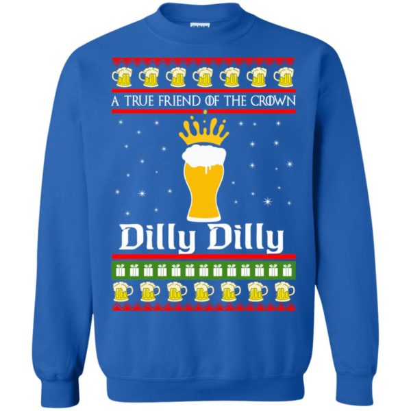 image 6328 600x600 - A True Friend Of The Crown Dilly Dilly Christmas Sweater, Hoodie