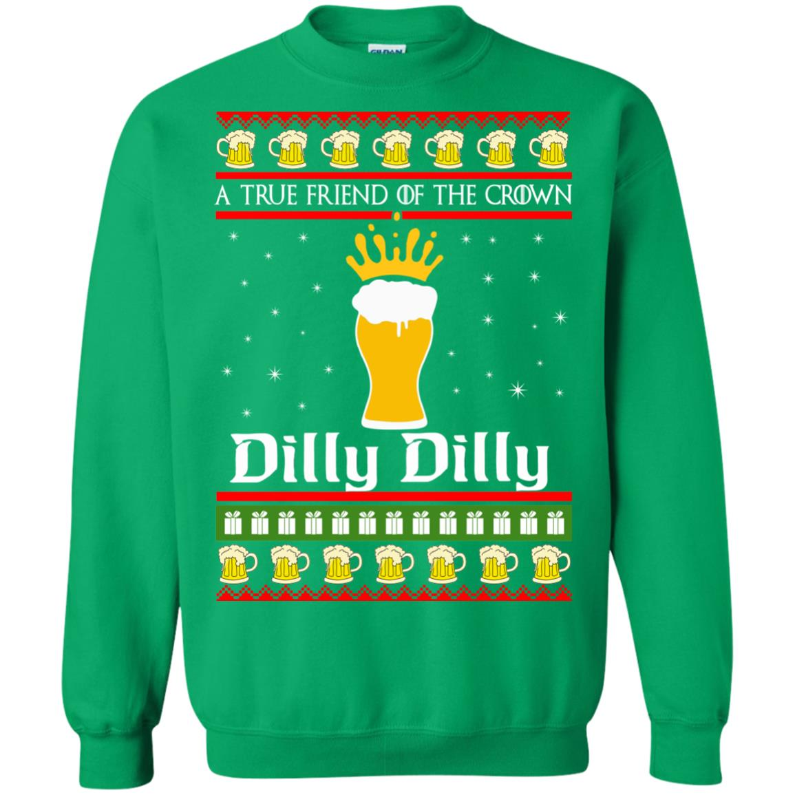 image 6329 - A True Friend Of The Crown Dilly Dilly Christmas Sweater, Hoodie