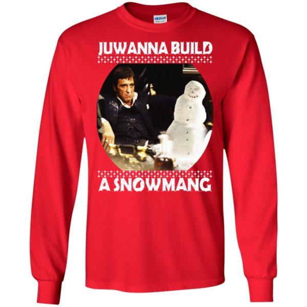 image 6332 600x600 - Scarface Juwanna Build a Snowman Christmas Sweater, Hoodie