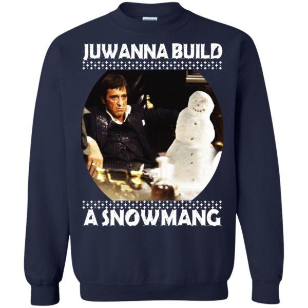 image 6337 600x600 - Scarface Juwanna Build a Snowman Christmas Sweater, Hoodie