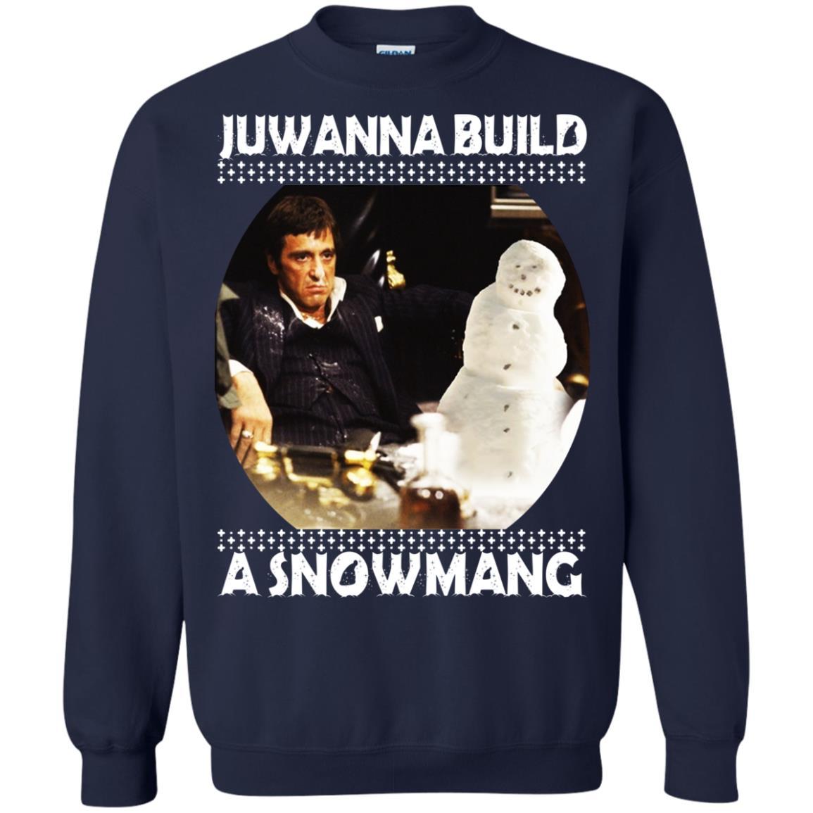 image 6337 - Scarface Juwanna Build a Snowman Christmas Sweater, Hoodie