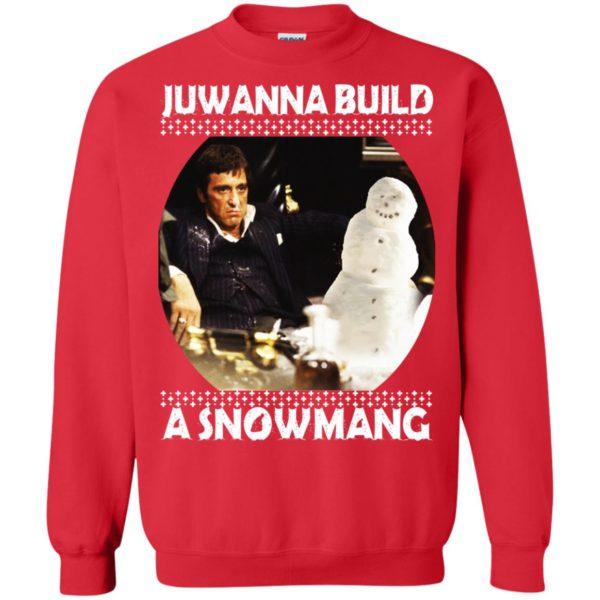 image 6338 600x600 - Scarface Juwanna Build a Snowman Christmas Sweater, Hoodie