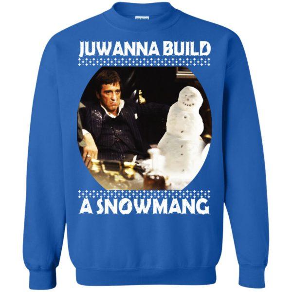 image 6340 600x600 - Scarface Juwanna Build a Snowman Christmas Sweater, Hoodie